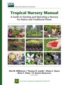 Upcoming USDA publication on Tree Production in Tropical Nurseries